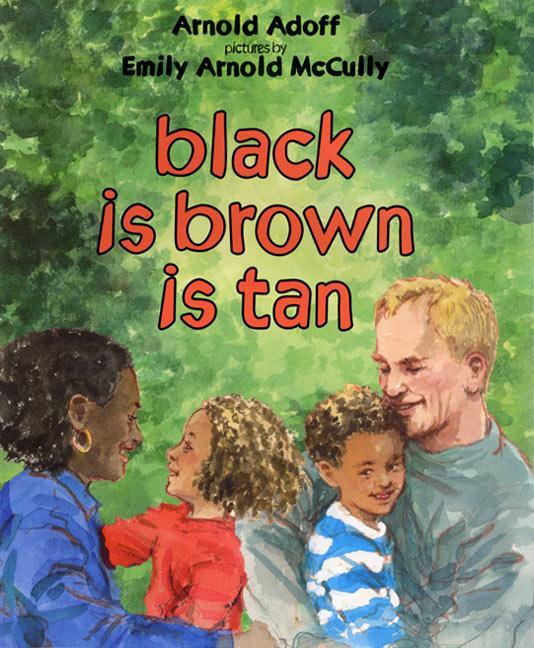 Black Is Brown Is Tan als Buch (gebunden)