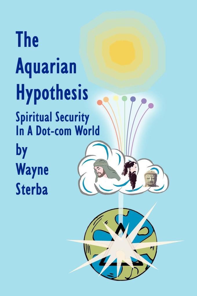 The Aquarian Hypothesis als Taschenbuch