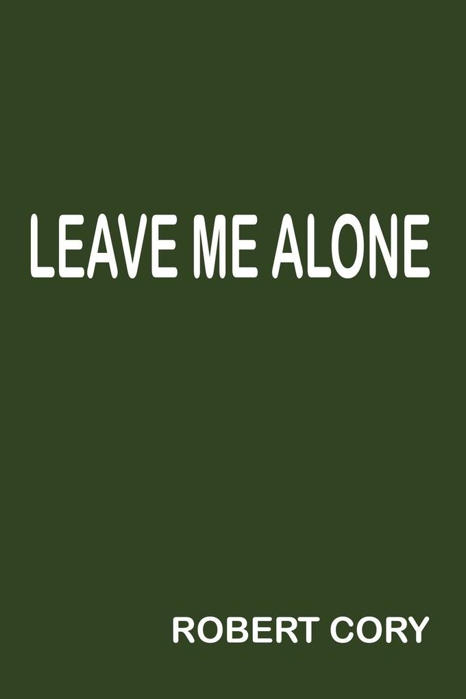 Leave Me Alone als Taschenbuch