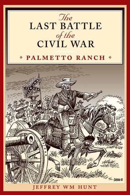 The Last Battle of the Civil War als Taschenbuch