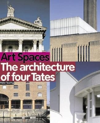 Art Spaces: The Architecture of Four Tates als Taschenbuch