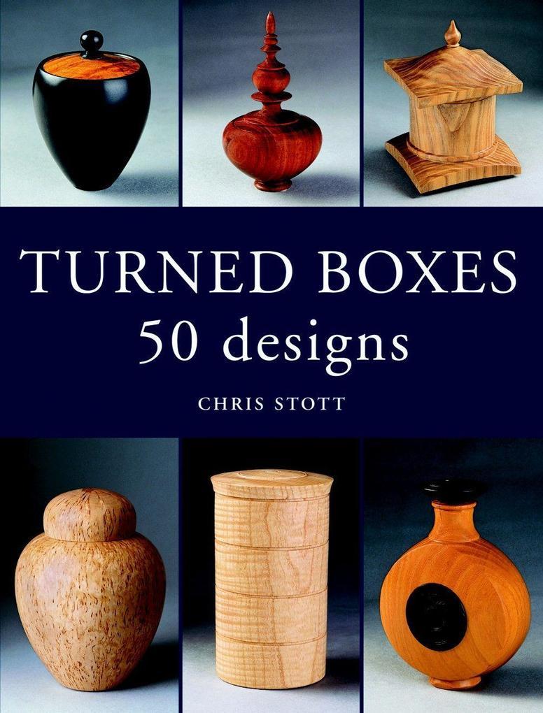 Turned Boxes: 50 Designs als Taschenbuch