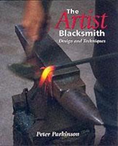 Artist Blacksmith: Design and Techniques als Taschenbuch