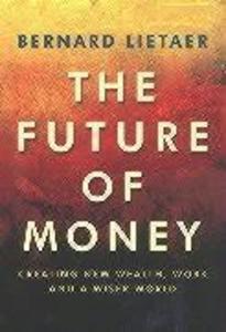 The Future Of Money als Taschenbuch