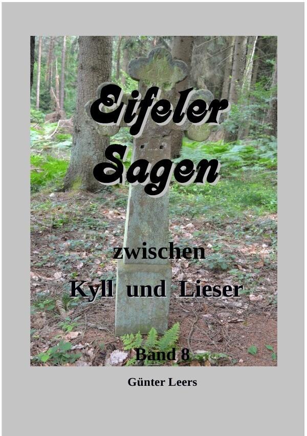 Eifeler Sagen zwischen Kyll und Lieser, Band 8 als Buch (kartoniert)