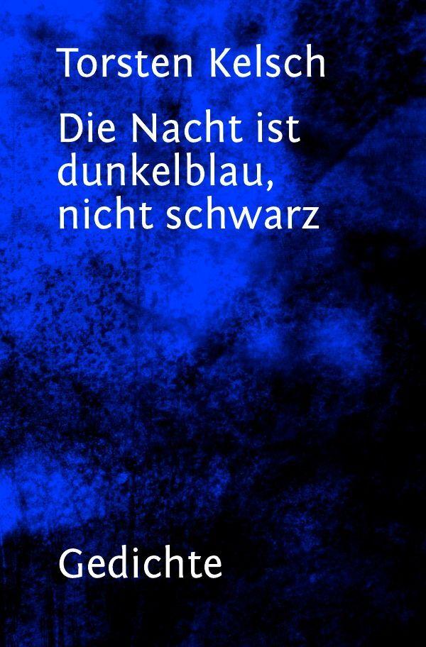 Die Nacht ist dunkelblau, nicht schwarz als Buch (kartoniert)