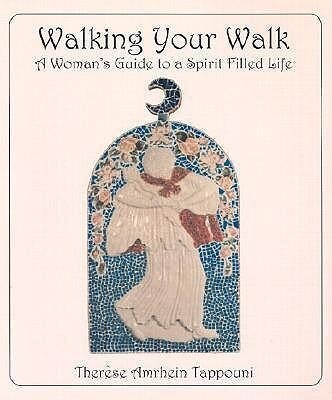 Walking Your Walk: A Woman's Guide to a Spirit Filled Life als Taschenbuch