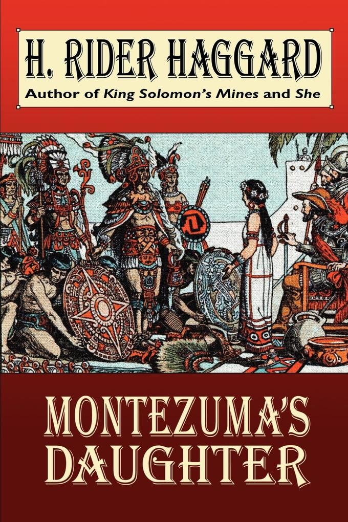 Montezuma's Daughter als Taschenbuch