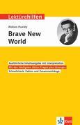 "Lektürehilfen Aldous Huxley, ""Brave New World"""