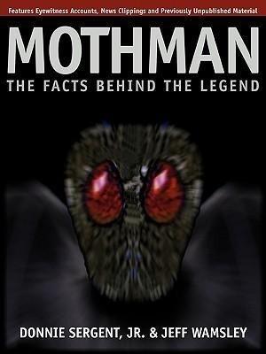 A Mothman: The Facts Behind the Legend als Taschenbuch