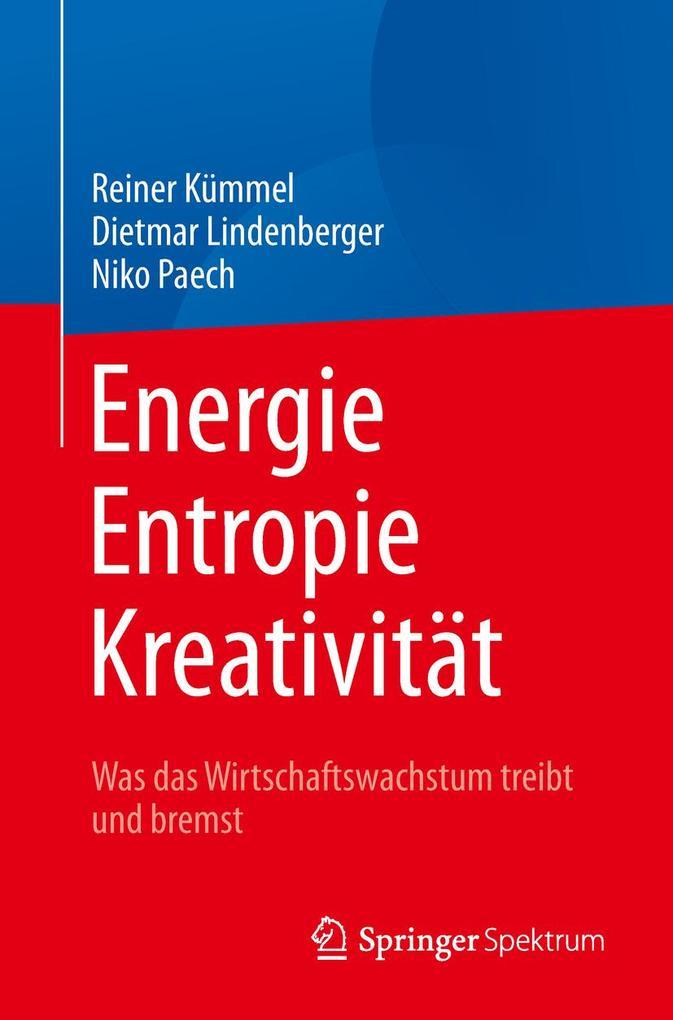 Energie, Entropie, Kreativität als Buch (kartoniert)