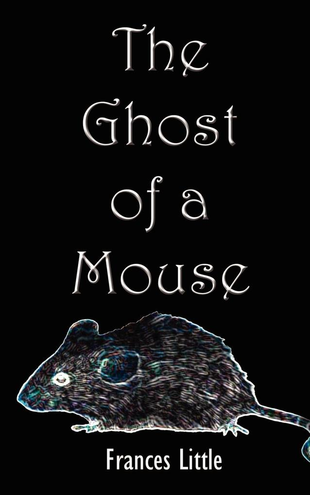 The Ghost of a Mouse als Taschenbuch