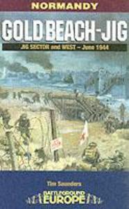 Gold Beach: Jig Sector and West als Taschenbuch