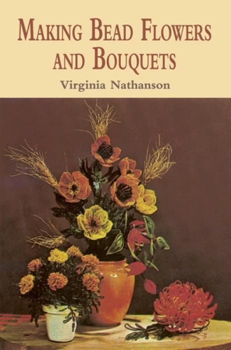 Making Bead Flowers and Bouquets als Taschenbuch