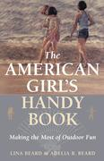 The American Girl's Handy Book