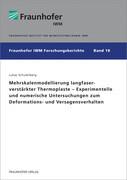 Mehrskalenmodellierung langfaserverstärkter Thermoplaste - Experimentelle und numerische Untersuchungen zum Deformations- und Versagensverhalten.
