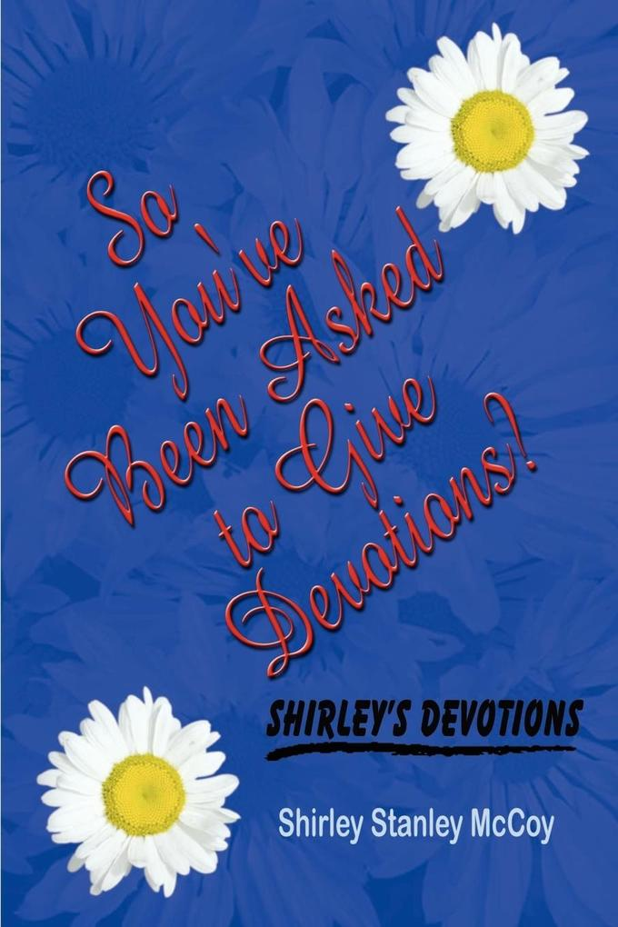 So You've Been Asked to Give Devotions? als Taschenbuch