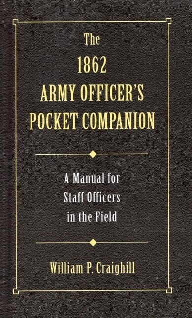 The 1862 Army Officer's Pocket Companion als Buch (gebunden)