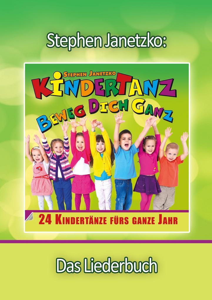 KINDERTANZ - beweg dich ganz! 24 Kindertänze fürs ganze Jahr als eBook pdf