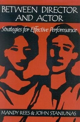 Between Director and Actor: Strategies for Effective Performance als Taschenbuch