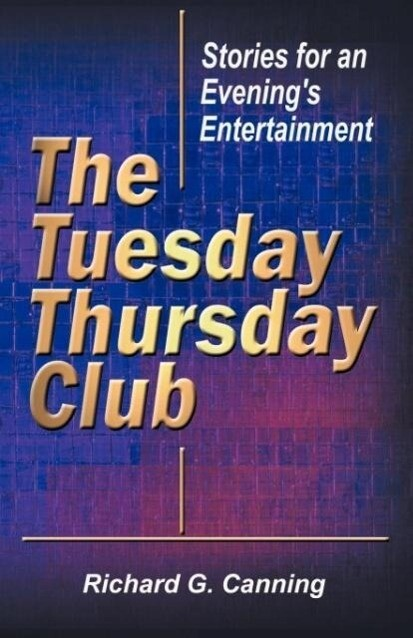 The Tuesday/Thursday Club: Stories for an Evening's Entertainment als Taschenbuch