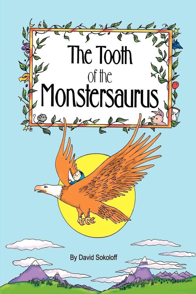 The Tooth of the Monstersaurus als Taschenbuch
