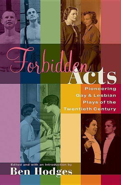 Forbidden Acts: Pioneering Gay & Lesbian Plays of the 20th Century als Taschenbuch