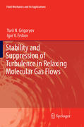Stability and Suppression of Turbulence in Relaxing Molecular Gas Flows