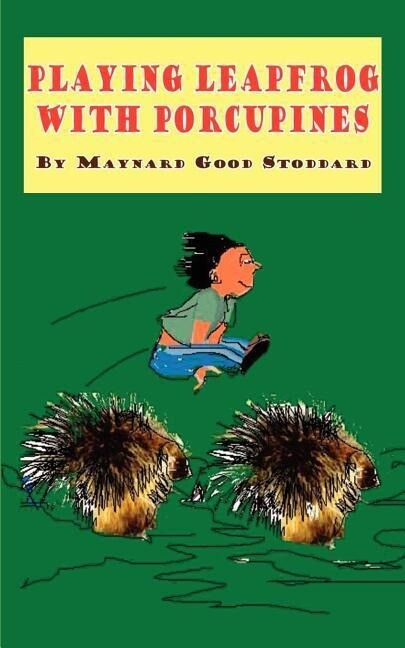 Playing Leapfrog with Porcupines als Taschenbuch
