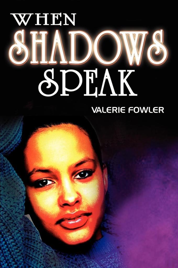 When Shadows Speak als Taschenbuch
