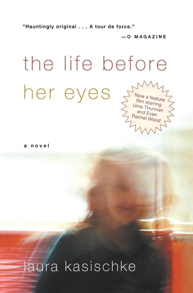 The Life Before Her Eyes als Taschenbuch