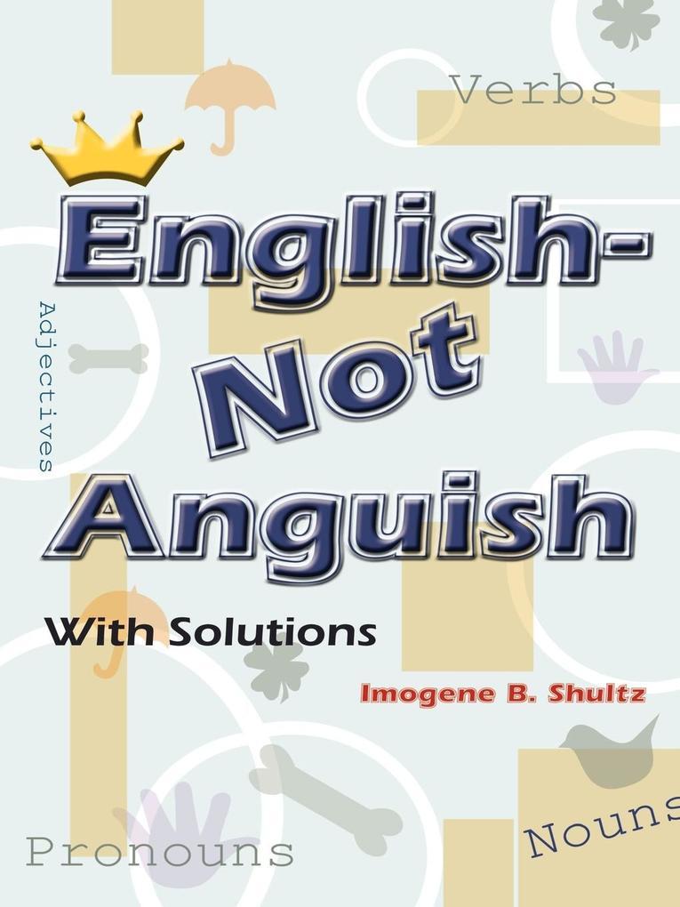 English--Not Anguish als Taschenbuch