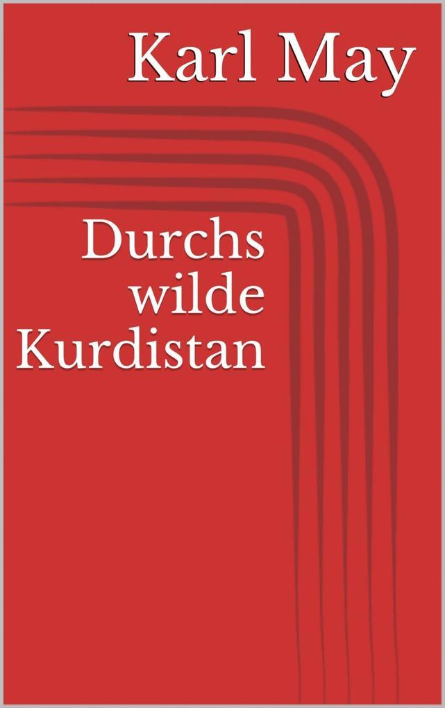 Durchs wilde Kurdistan als eBook epub