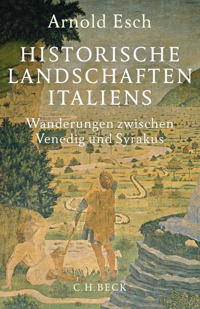 Historische Landschaften Italiens als eBook epub