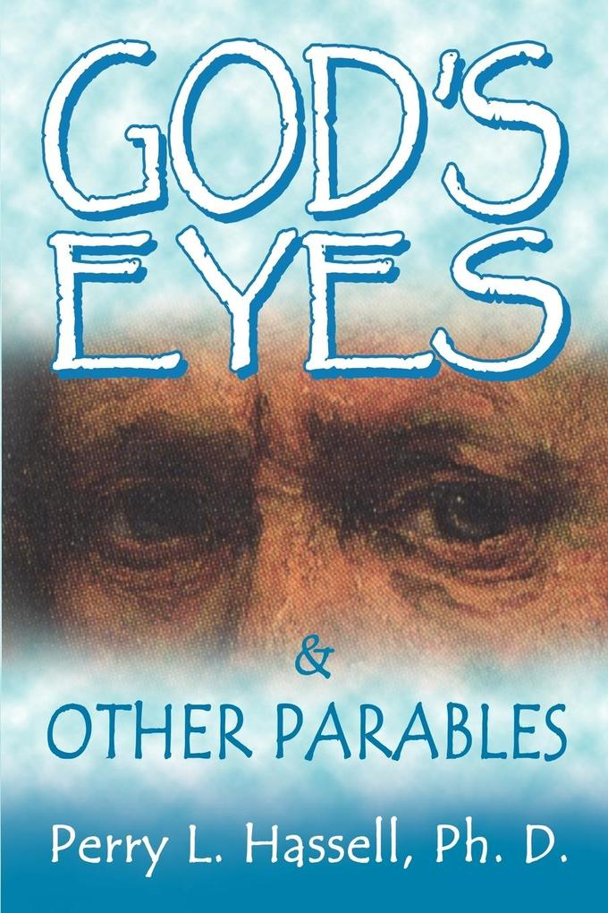 God's Eyes and Other Parables als Taschenbuch