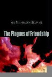 The Plagues of Friendship als Taschenbuch