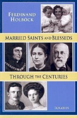 Married Saints and Blesseds Through the Centuries als Taschenbuch