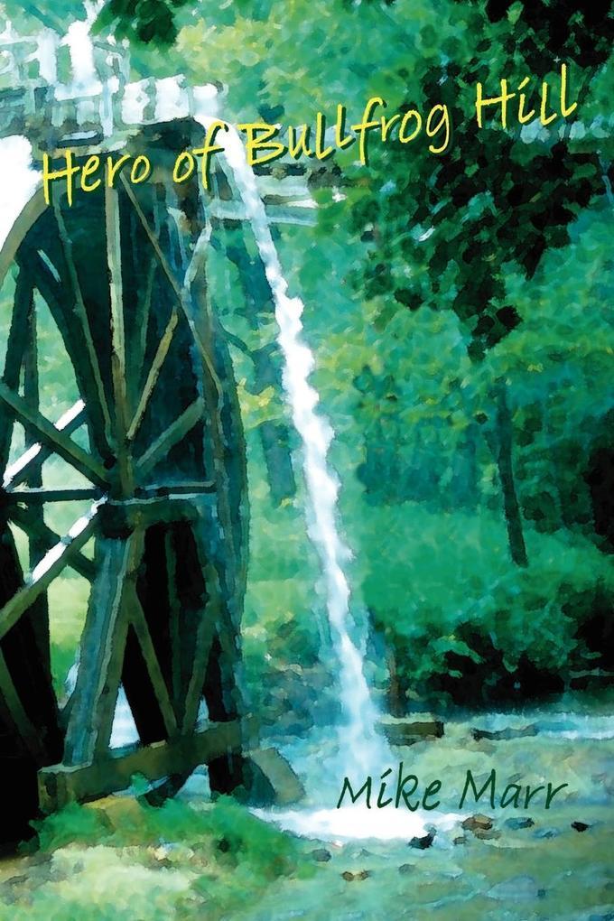 Hero of Bullfrog Hill als Taschenbuch