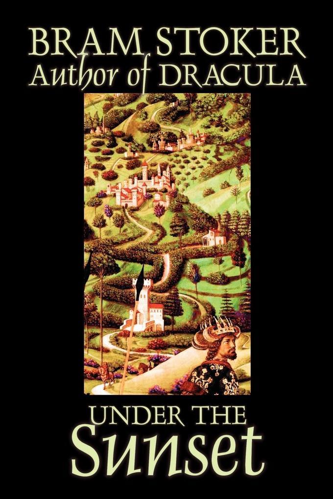 Under the Sunset by Bram Stoker, Fiction als Taschenbuch