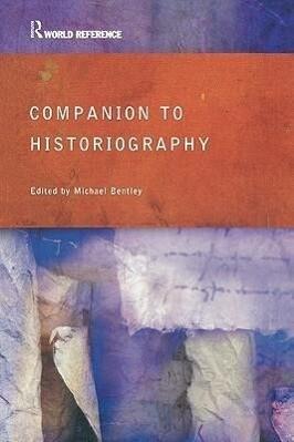 Companion to Historiography als Taschenbuch
