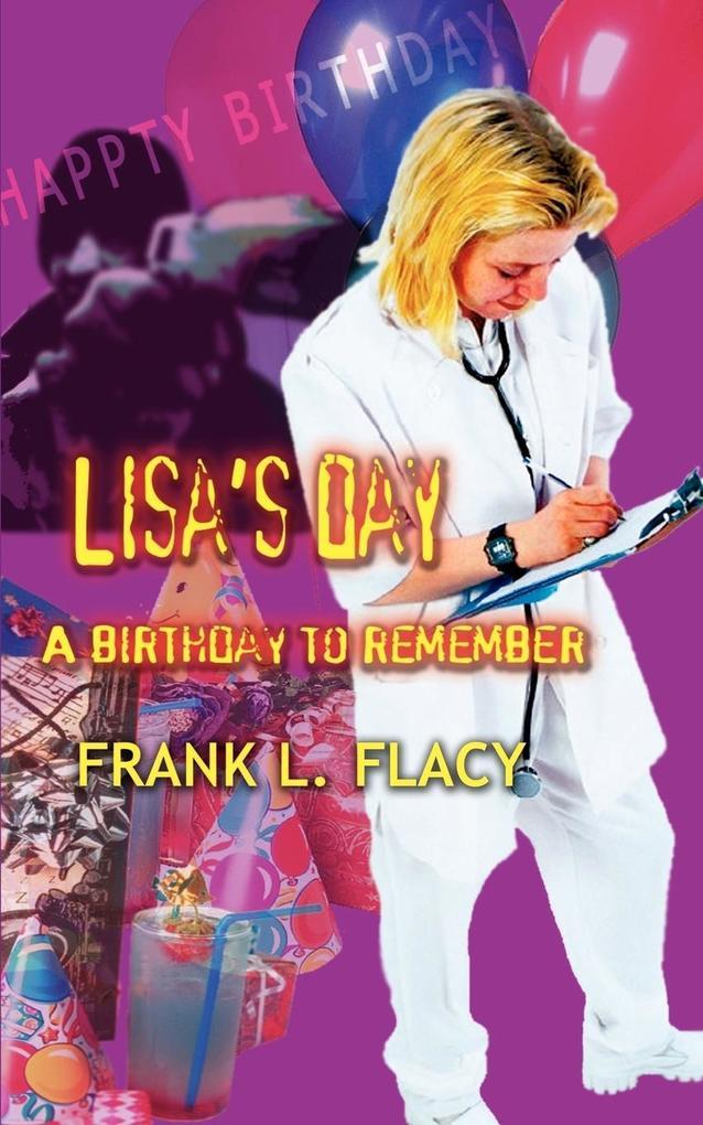 Lisa's Day: A Birthday to Remember als Taschenbuch