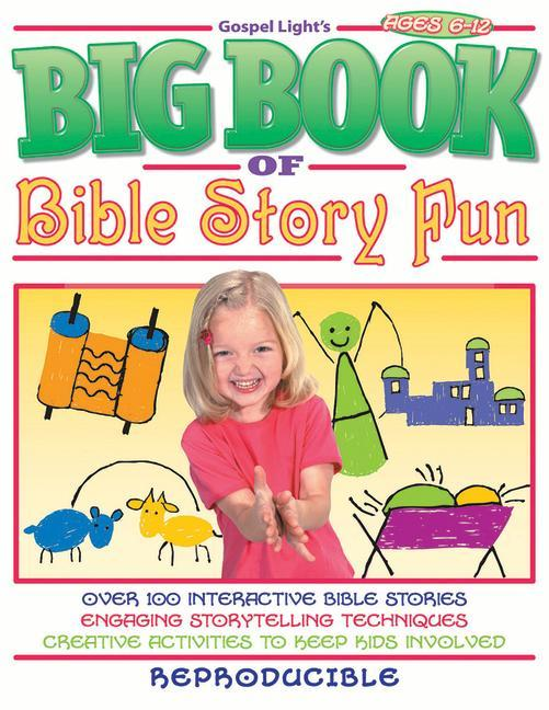 Big Book of Bible Story Fun: Over 100 Interactive Bible Stories, for Ages 6-12; Reproducible Book als Taschenbuch