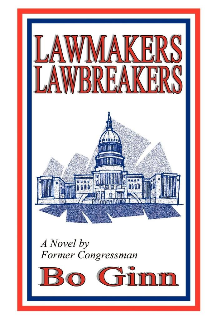 Lawmakers Lawbreakers als Taschenbuch