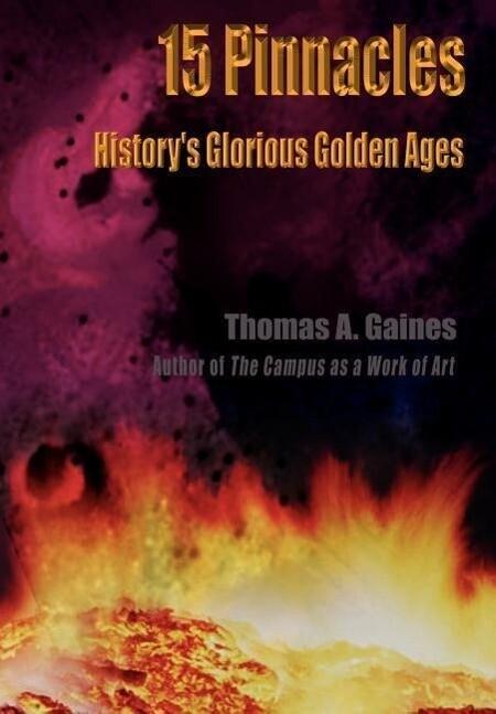 15 Pinnacles: History's Glorious Golden Ages als Buch (gebunden)