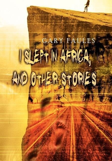I Slept in Africa, and Other Stories als Buch (gebunden)