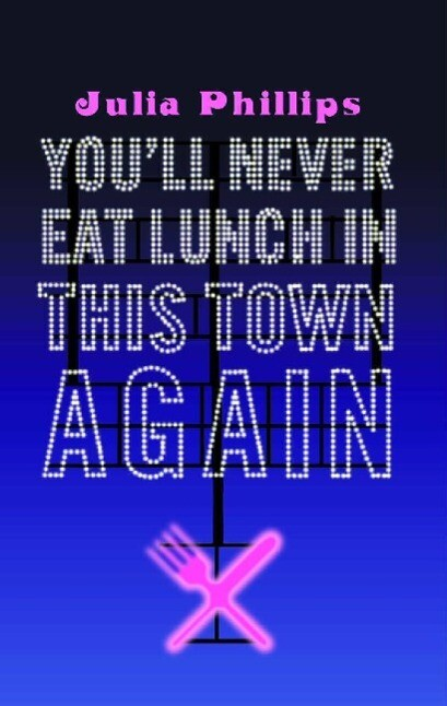 You'll Never Eat Lunch in this Town Again als Taschenbuch