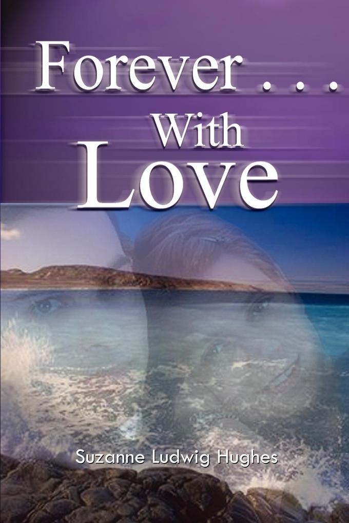 Forever . . .With Love als Taschenbuch