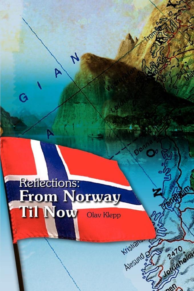 Reflections: From Norway Til Now als Taschenbuch