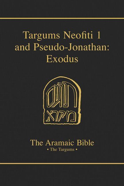 Targums Neofiti 1 and Pseudo-Jonathan: Exodus als Buch (gebunden)