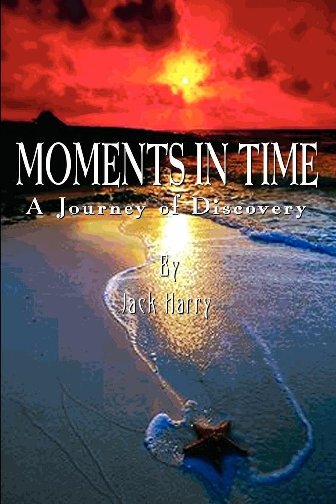 Moments in Time: A Journey of Discovery als Taschenbuch
